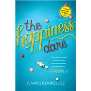 The Happiness Dare by Lee, Jennifer Dukes, 9781496411143