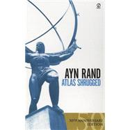 Atlas Shrugged by Rand, Ayn (Author), 9780451191144