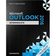 Shelly Cashman Series Microsoft Office 365 & Outlook 2016 Intermediate by Hoisington, Corinne, 9781305871144