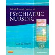 Principles and Practice of Psychiatric Nursing by Stuart, Gail Wiscarz, 9780323091145