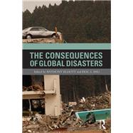The Consequences of Global Disasters by Elliott; Anthony, 9781138861145