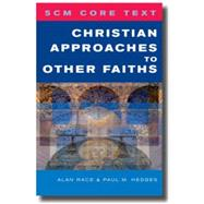 Christian Approaches to Other Faiths by Hedges, Paul, 9780334041146