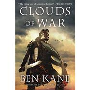 Clouds of War by Kane, Ben, 9781250001146