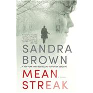 Mean Streak by Brown, Sandra, 9781455581146