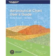Aeronautical Chart User's Guide by Unknown, 9781619541146