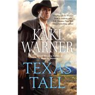 Texas Tall by Warner, Kaki, 9780425281147