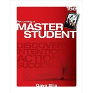 Becoming a Master Student by Ellis, Dave, 9781305081147