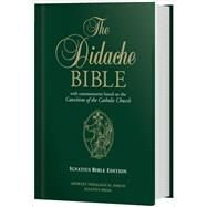 The Didache Bible: Ignatius Bible (RSV-2CE) Edition (Hardcover) by James Socias,, 9781939231147