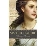 Sister Carrie by Dreiser, Theodore; Lingeman, Richard; Sarah, Rachel, 9780451531148