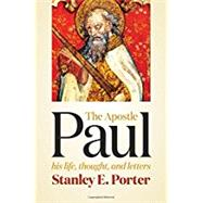 The Apostle Paul by Porter, Stanley E., 9780802841148