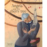 Angela and the Cherry Tree by Frier, Raphaële; Lima, Teresa, 9780980671148