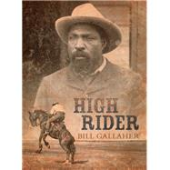 High Rider by Gallaher, Bill, 9781771511148