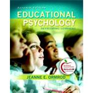 Educational Psychology : Developing Learners by Ormrod, Jeanne Ellis, 9780137001149