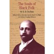 The Souls of Black Folk by Du Bois, W. E. B.; Blight, David W.; Gooding-Williams, Robert, 9780312091149