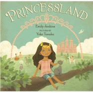 Princessland by Jenkins, Emily; Tanaka, Yoko, 9780374361150