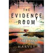 The Evidence Room A Mystery by Harvey, Cameron, 9781250031150
