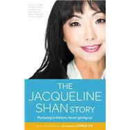 The Jacqueline Shan Story by Shan, Jacqueline, Dr., 9780991741151