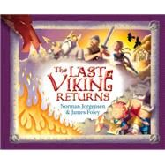 The Last Viking Returns by Jorgensen, Norman; Foley, James, 9781925161151