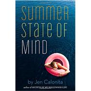 Summer State of Mind by Calonita, Jen, 9780316091152