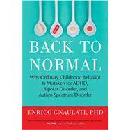 Back to Normal by GNAULATI, ENRICO PHD, 9780807061152