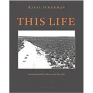 This Life by SCHOEMAN, KARELSILKE, ELSE, 9780914671152