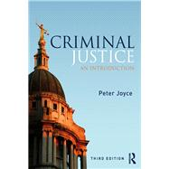 Criminal Justice: An Introduction by Joyce; Peter, 9781138931152