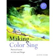 Making Color Sing by Dobie, Jeanne, 9780823031153
