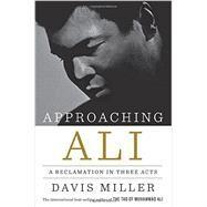 Approaching Ali by Miller, Davis, 9781631491153