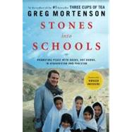 Stones into Schools : Promoting Peace with Books, Not Bombs, in Afghanistan and Pakistan 9780670021154R