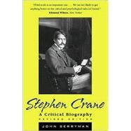 Stephen Crane: A Critical Biography by Berryman, John, 9780815411154