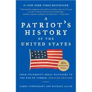 A Patriot's History of the United States by Schweikart, Larry; Allen, Michael, 9781595231154