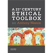 A 21st Century Ethical Toolbox by Weston, Anthony, 9780190621155