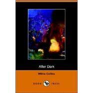 After Dark by Collins, Wilkie, 9781406501155