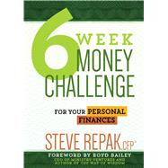 6-week Money Challenge: For Your Personal Finances by Repak, Steve, 9781424551156