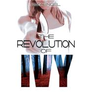 The Revolution of Ivy by Engel, Amy, 9781633751156