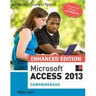 Microsoft® Access 2013, Enhanced by Pratt; Last, 9781305501157