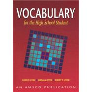 Vocabulary for the High School Student by Levine, Norman; Levine, Robert; Levine, Harold, 9781567651157