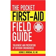 POCKET FIRST AID FIELD GDE PA by DVORCHAK,GEORGE E. JR. M.D., 9781616081157