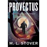 Provectus by Stover, M. L., 9781631521157