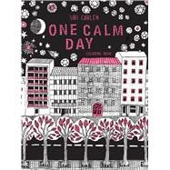 One Calm Day by Carlen, Siri, 9781681881157