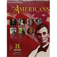 The Americans by Danzer, Gerald A.; De Alva, J. Jorge Klor; Krieger, Larry S.; Wilson, Louis E.; Woloch, Nancy, 9780547491158