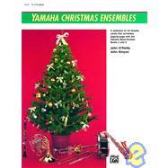 Yamaha Christmas Ensembles/Flute/Oboe by KINYON JOHN, 9780739001158