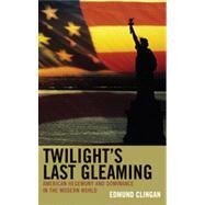 Twilight's Last Gleaming 9780739171158N