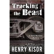 Tracking the Beast by Kisor, Henry, 9781432831158