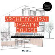 Architectural Drawing Course by Zell, Mo, 9781438011158
