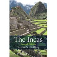 The Incas by D?Altroy, Terence N., 9781444331158