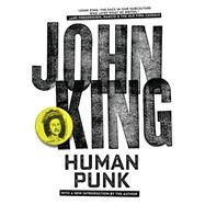 Human Punk by King, John, 9781629631158