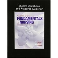 Student Workbook and Resource Guide for Kozier & Erb's Fundamentals of Nursing by Berman, Audrey J; Snyder, Shirlee; Frandsen, Geralyn, 9780134001159