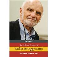 The Collected Sermons of Walter Brueggemann by Brueggemann, Walter, 9780664261160