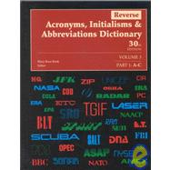 Reverse Acronyms, Initialisms and Abbreviations Dictionary by Bonk, Mary Rose, 9780787641160